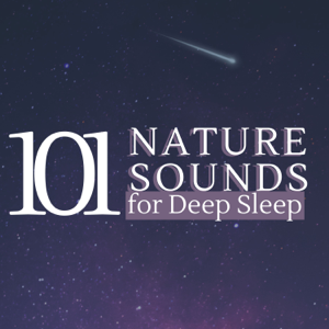 "Jeromy Ambient - ""101 Nature Sounds for Deep Sleep - Healing Ambient Green Relaxation"