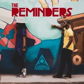 The Reminders - Foundation