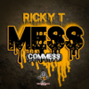 Ricky T - Mess (Commess) artwork