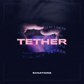 Exnations - Tether