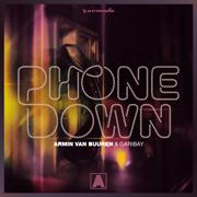 Phone Down - Armin van Buuren & Garibay - Armin van Buuren & Garibay