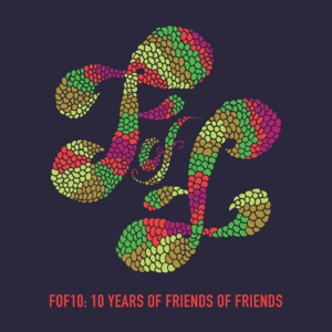 FOF10: Friends of Friends at 10