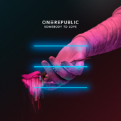 Somebody To Love - OneRepublic