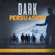 Sigmund Foster - Dark Persuasion: The Ultimate Guide to Understand NLP Persuasion Psychology, Practice Dark Psychology and the Art of Manipulation to Defend Oneself (Unabridged)