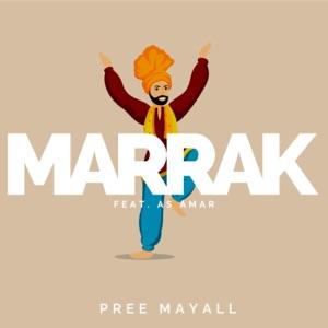 Pree Mayall - Marrak feat. As Amar
