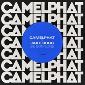 Camelphat - Be Someone