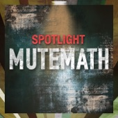 MUTEMATH - You Are Mine