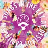Sister Mantos - No Police