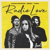 Lucas Estrada, Pawl & NEIMY - Radio Love