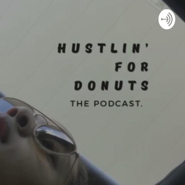 Hustlin' For Donuts