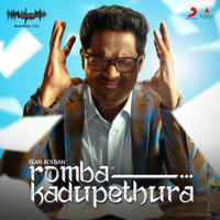 Sean Roldan - Romba Kadupethura (Madras Gig Season 2) - Single artwork