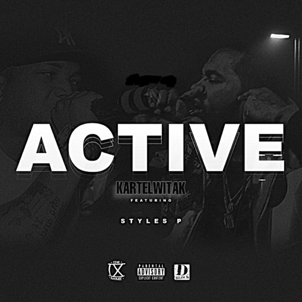 Active (feat. Styles P) - Single