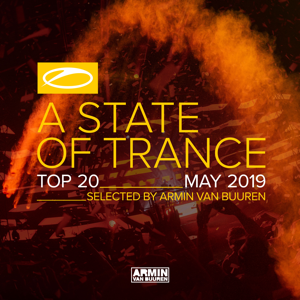 Armin van Buuren - A State of Trance Top 20: May 2019
