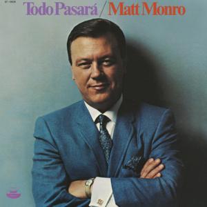 Matt Monro - Todo Pasara