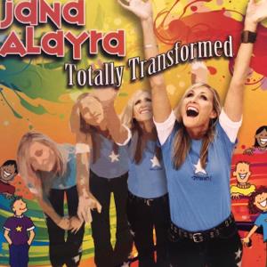Jana Alayra - Totally Transformed