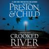 Douglas Preston & Lincoln Child - Crooked River  artwork