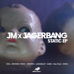 JM & Jagerbang - #Static