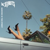 The Struts - Dancing In The Street