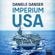Daniele Ganser - Imperium USA: Die skrupellose Weltmacht
