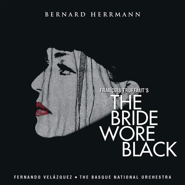 The Bride Wore Black (Original Score)