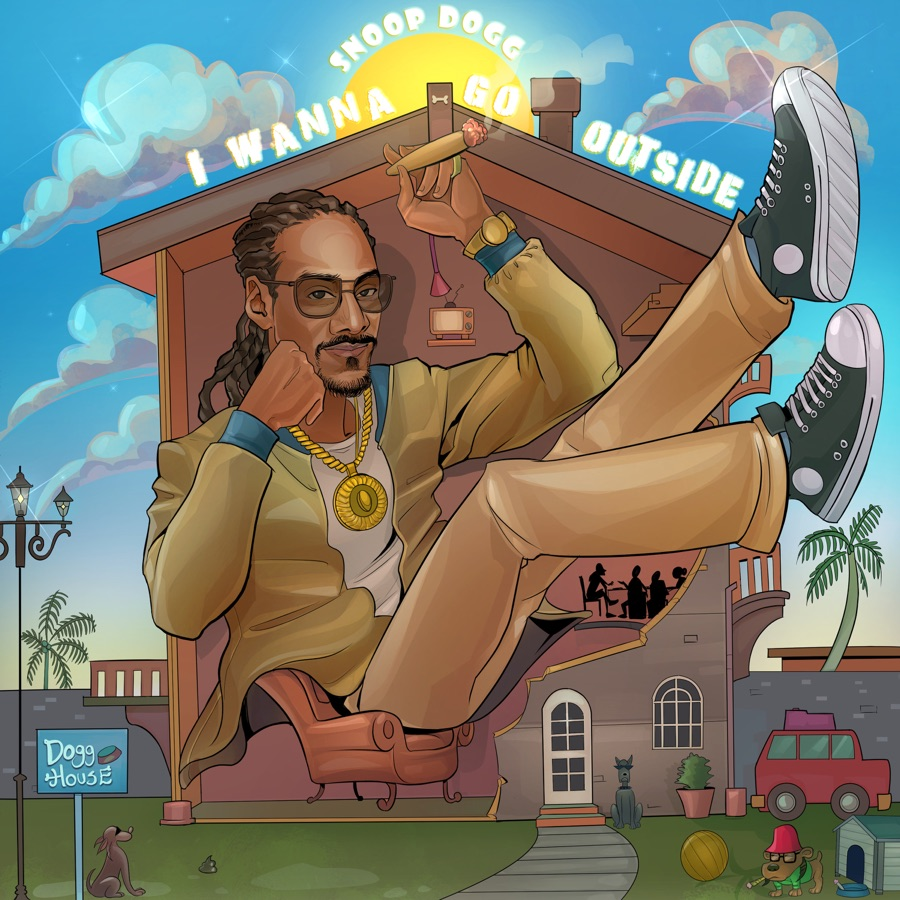 Snoop Dogg - I Wanna Go Outside - Single