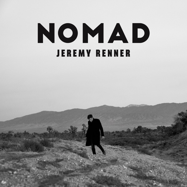 Nomad - Jeremy Renner song cover