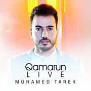 Qamarun (Live) - Mohamed Tarek - Mohamed Tarek