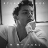 Ryland James - In My Head artwork