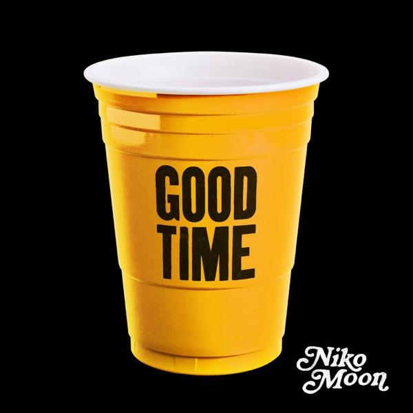 Niko Moon - GOOD TIME - EP