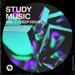 Study Music, Vol. 1: Deep House (Presented by Spinnin' Records)