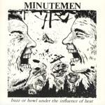 Minutemen - Little Man With Gun In His Hand