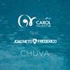 Chuva (feat. João Neto & Frederico) - Single