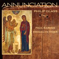 Paul Barnes, Brooklyn Rider & Colin Jacobsen - Philip Glass: Annunciation artwork