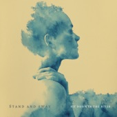 Stand and Sway - Sit Down in the River