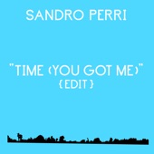 Sandro Perri - Time (You Got Me) Edit
