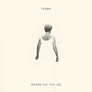 Where Do You Go - Single