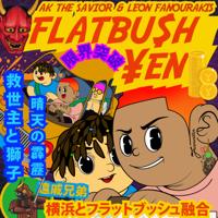 AKTHESAVIOR & Leon Fanourakis - FLATBU$H ¥EN artwork