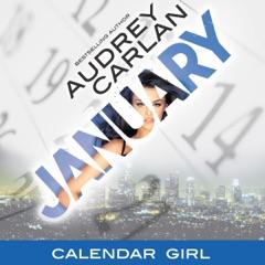 January: Calendar Girl, Book 1 (Unabridged)