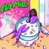 Flo Milli - Eat It Up