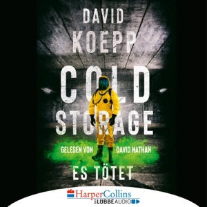 Cold Storage - Es tötet (Gekürzt) - David Koepp audiobook, mp3