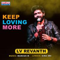 LV Revanth - Keep Loving More (feat. Marcus.M) - Single artwork