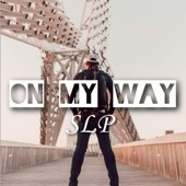 SLP - On My Way