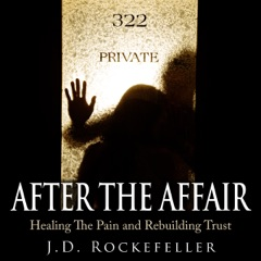 After the Affair: Healing the Pain and Rebuilding Trust (Unabridged)