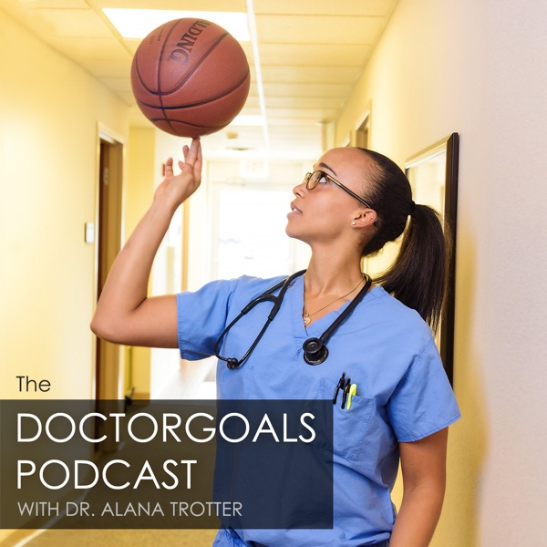 The DoctorGoals Podcast