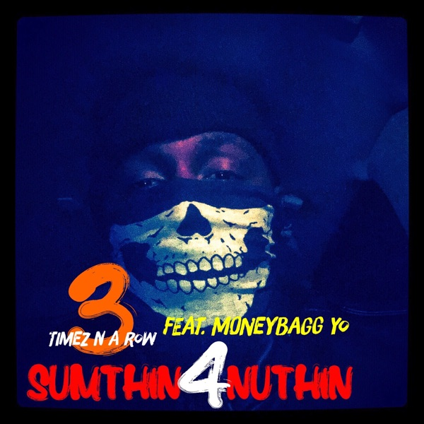 Sumthin 4 Nuthin (feat. Moneybagg Yo) - Single