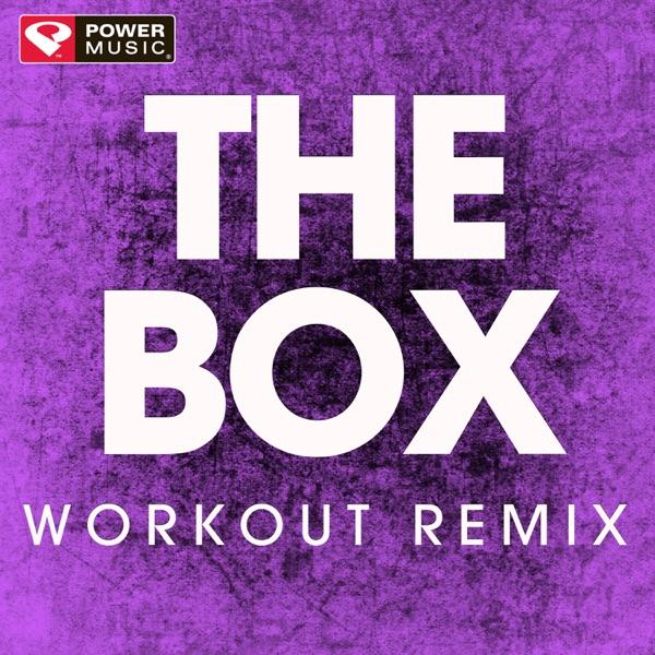 The Box (Workout Remix) - Single