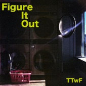 The Thing With Feathers - Figure It Out