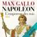Max Gallo - L'empereur des rois: Napoléon 3