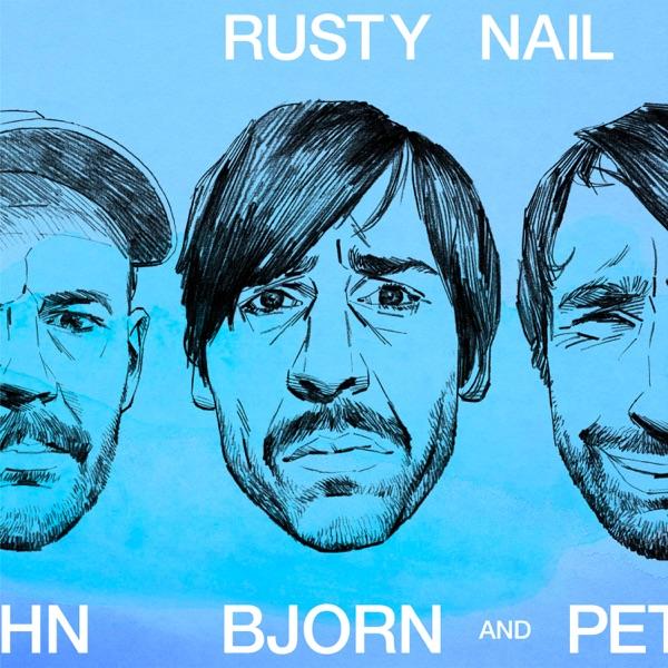 Peter Bjorn and John Rusty Nail