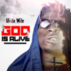 Shatta Wale - God Is Alive artwork